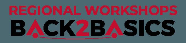 Regional Workshops Back2Basics