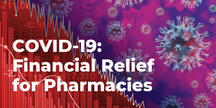 COVID-19: Financial Relief for Pharmacies