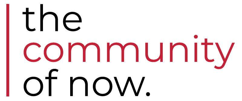 the community of now