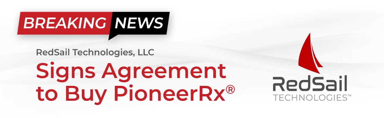 RedSail Technologies Signs Agreement to Buy PioneerRx