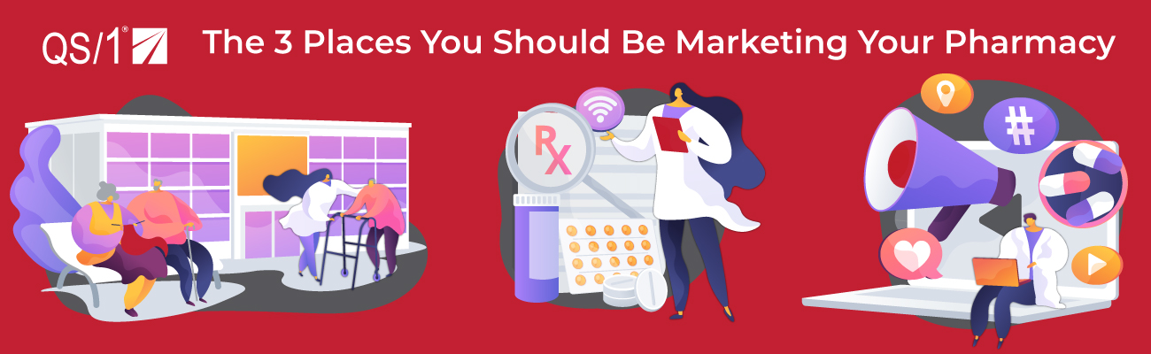 The 3 Places You Should Be Marketing Your Pharmacy